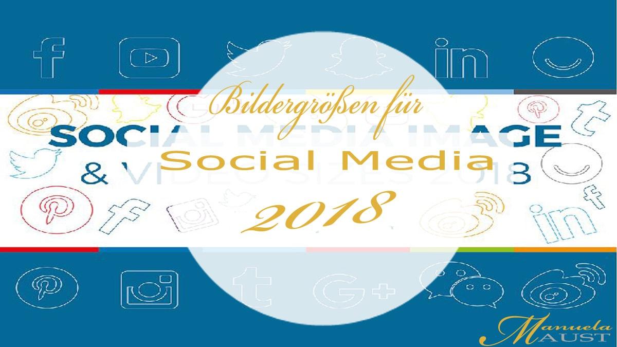 Social Media Bildergrößen 2018