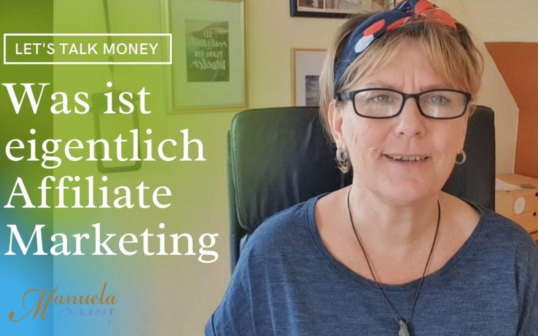 Was ist eigentlich Affiliate Marketing