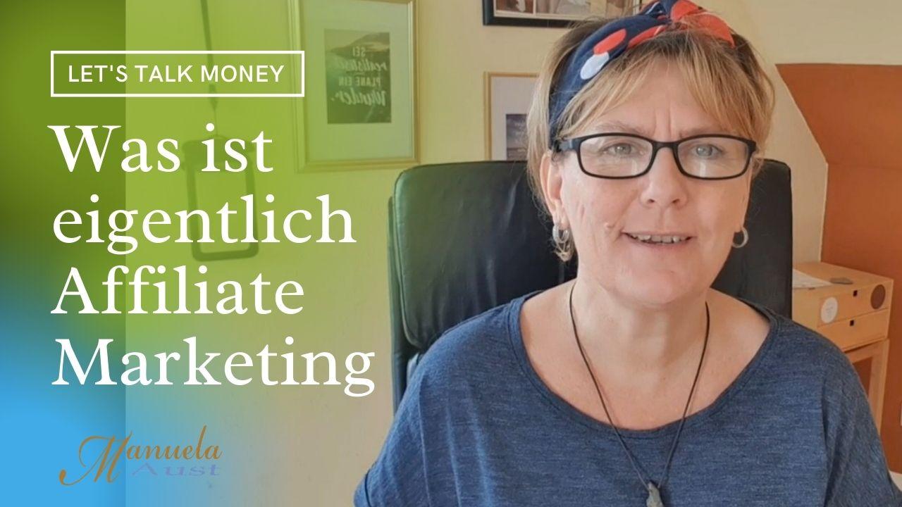 Was ist Affiliate Marketing