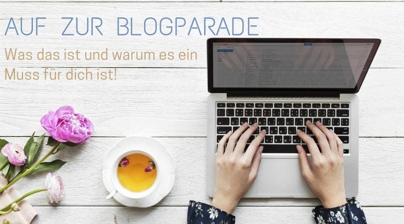 Blogparade: Was ist das und wieso du diese Aktionen nutzen solltest