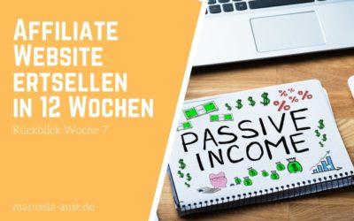 Nischenwebsite Affiliate erstellen in 12 Wochen: Woche 7 Content und Backlinks